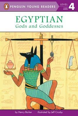 Egyptian Gods and Goddesses By Barker, Henry/ Crosby, Jeff (ILT)/ Williams, Jenny (ILT)